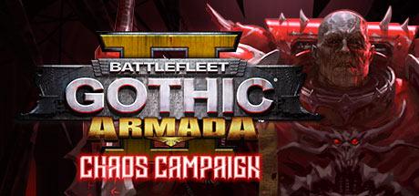 Battlefleet Gothic: Armada 2 Chaos Campaign