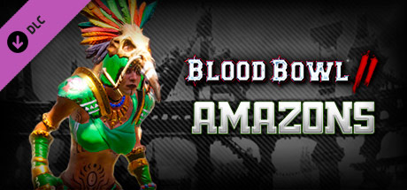Blood Bowl 2 - Amazon DLC