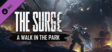 The Surge: A Walk in the Park (DLC)